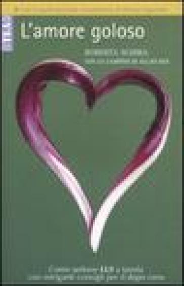 L'amore goloso - Allan Bay |