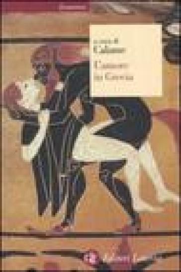 L'amore in Grecia - C. Calame |