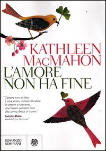 L'amore non ha fine - Kathleen McMahon  
