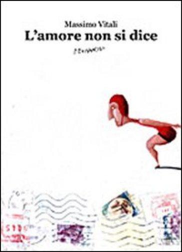 L'amore non si dice - Massimo Vitali | Ericsfund.org