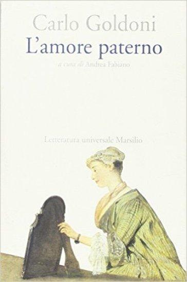 L'amore paterno - Carlo Goldoni |