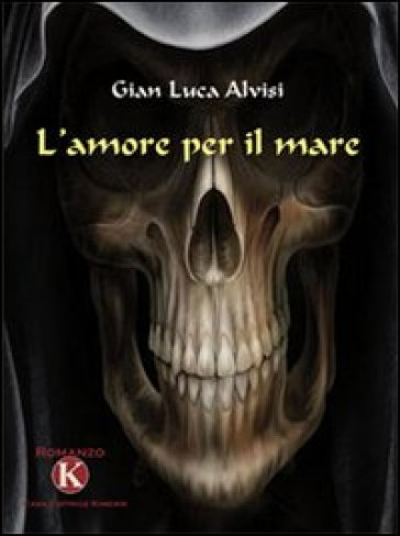 L'amore per il mare - G. Luca Alvisi  