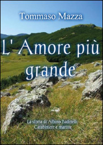 L'amore più grande - Tommaso Mazza |
