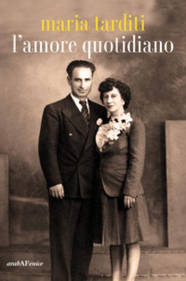 L'amore quotidiano - Maria Tarditi   Kritjur.org