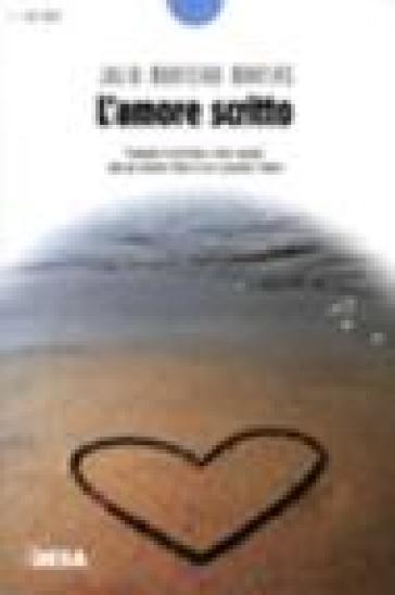 L'amore scritto - Julio Monteiro Martins | Kritjur.org