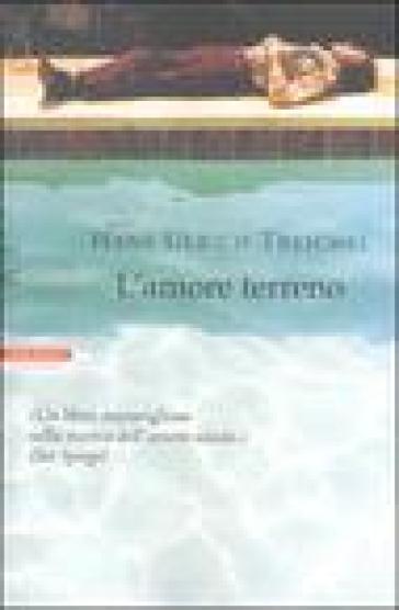 L'amore terreno - Hans-Ulrich Treichel  
