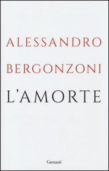 L'amorte - Alessandro Bergonzoni |