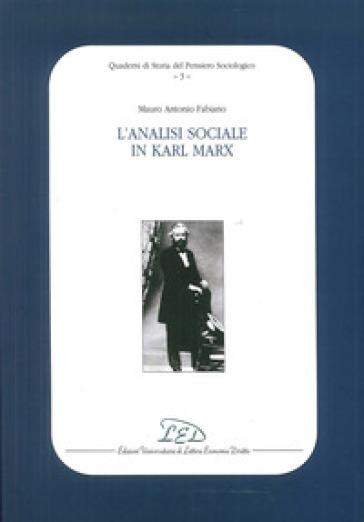 L'analisi sociale in Karl Marx - Mauro Antonio Fabiano | Kritjur.org