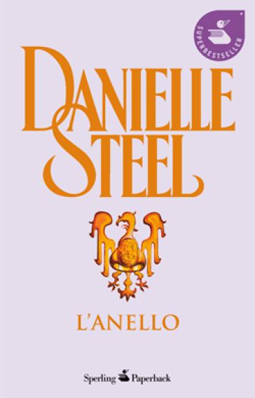 L'anello - Danielle Steel |