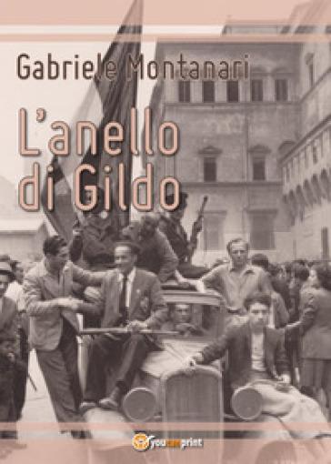 L'anello di Gildo - Gabriele Montanari |