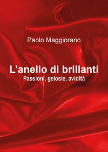 L'anello di brillanti - Paolo Maggiorano   Thecosgala.com