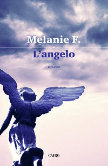 L'angelo - F. Melanie   Kritjur.org
