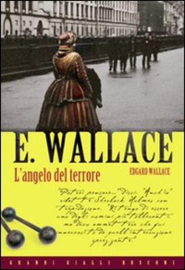 L'angelo del terrore - Edgar Wallace  