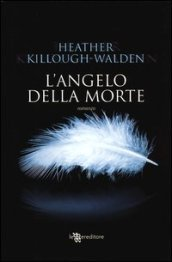 /L-angelo-della-morte/Heather-Killough-Walden/ 978886508299