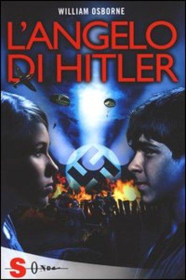 L'angelo di Hitler - William Osborne pdf epub