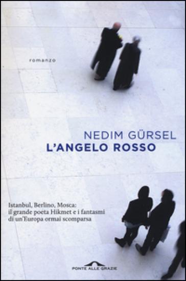 L'angelo rosso - Nedim Gursel |