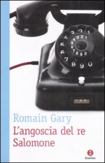 L'angoscia di re Salomone - Romain Gary |