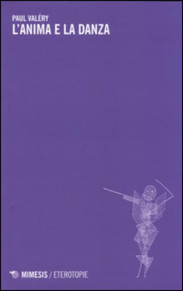 L'anima e la danza - Paul Valéry | Kritjur.org