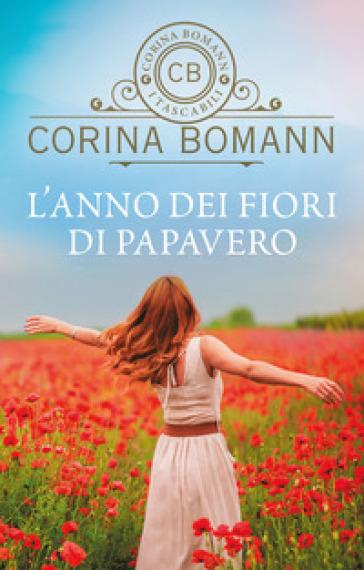 L'anno dei fiori di papavero - Corina Bomann |