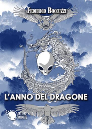 L'anno del dragone - Federico S. Boccuzzi |