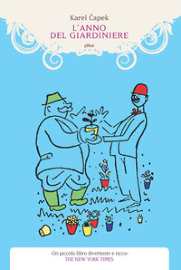 L'anno del giardiniere - Karel Capek | Rochesterscifianimecon.com