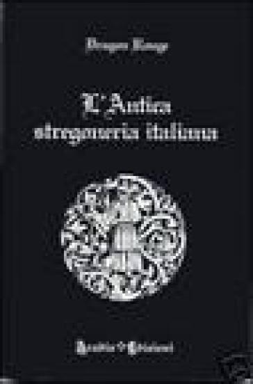 L'antica stregoneria italiana - Dragon Rouge | Thecosgala.com