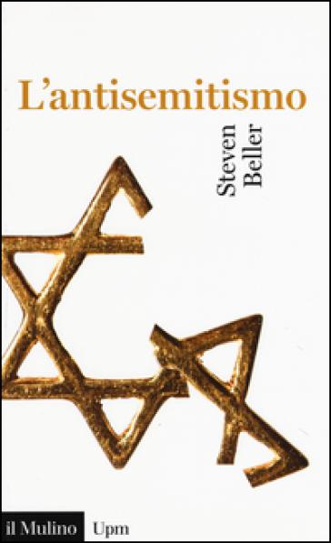 L'antisemitismo - Steven Beller   Rochesterscifianimecon.com
