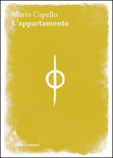 L'appartamento - Mario Capello  