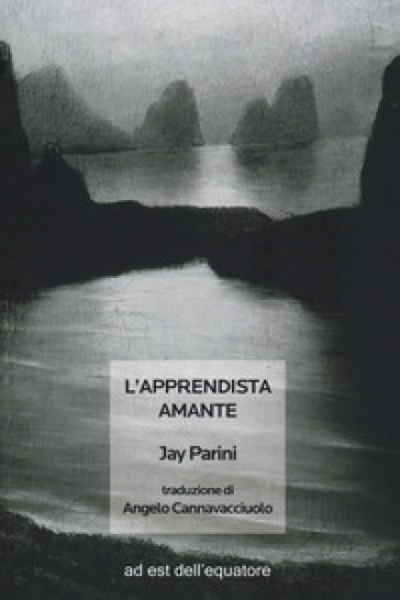 L'apprendista amante - Jay Parini  