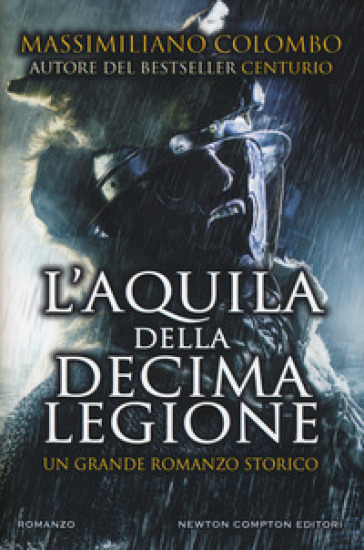L'aquila della decima legione - Massimiliano Colombo | Jonathanterrington.com