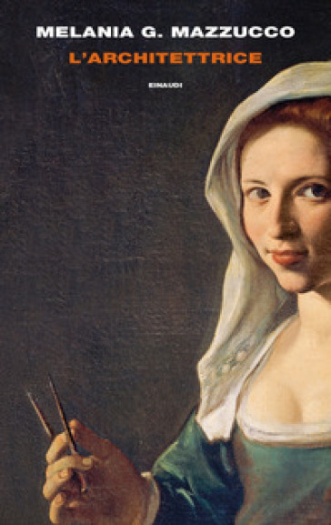 L'architettrice - Melania G. Mazzucco |