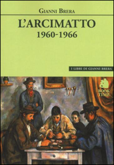 L'arcimatto (1960-1966)