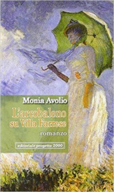 L'arcobaleno su villa Farrese - Monia Avolio | Kritjur.org