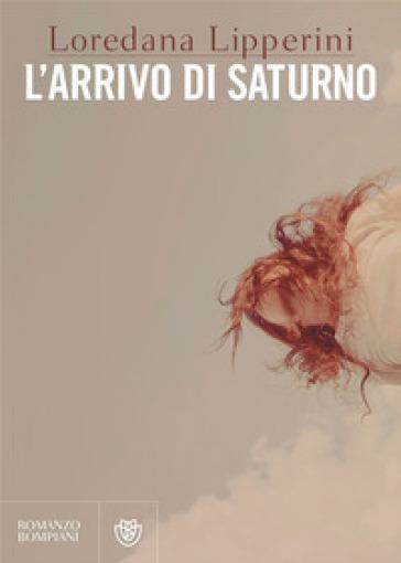 L'arrivo di Saturno - Loredana Lipperini |