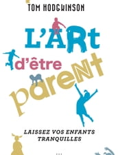 L art d être parent...