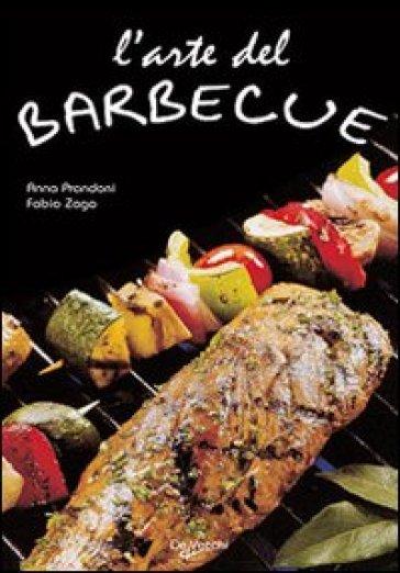 L'arte del barbecue - Anna Prandoni | Rochesterscifianimecon.com