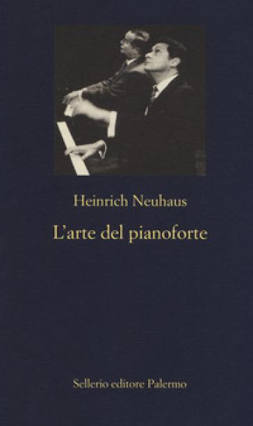 L'arte del pianoforte - Heinrich Neuhaus pdf epub
