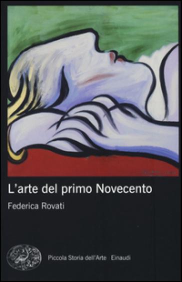 L'arte del primo Novecento - Federica Rovati pdf epub