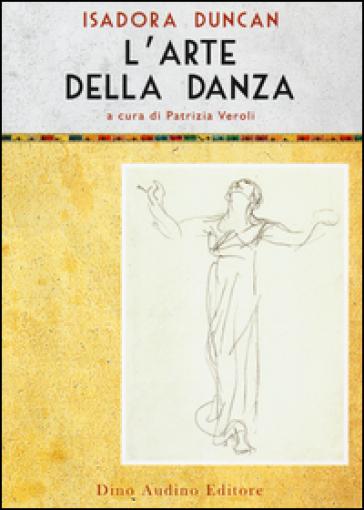 L'arte della danza - Isadora Duncan | Thecosgala.com