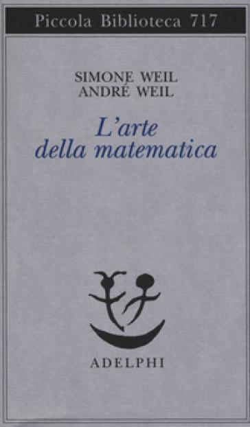 L'arte della matematica - Simone Weil |