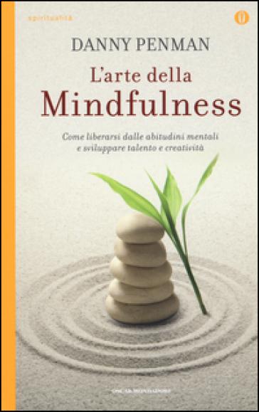 L'arte della mindfulness.