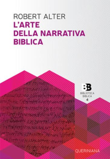 L'arte della narrativa biblica - Robert Alter |