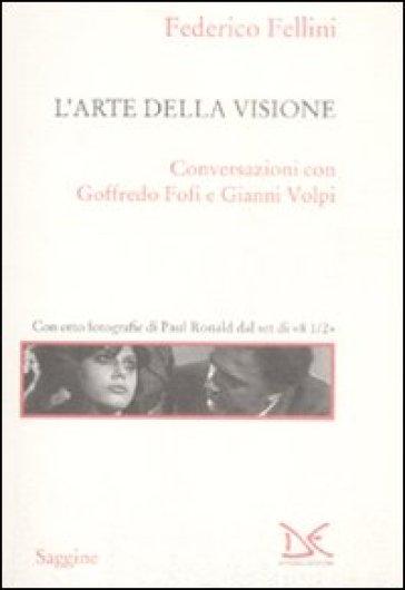 L'arte della visione - Federico Fellini pdf epub