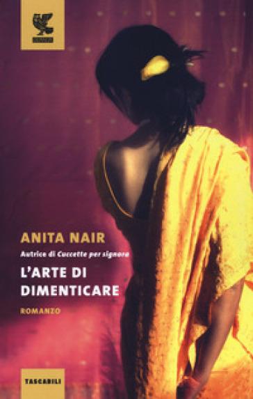 L'arte di dimenticare - Anita Nair | Kritjur.org