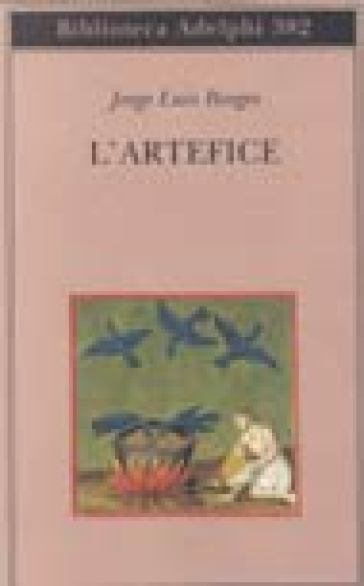 L'artefice - Jorge Luis Borges |