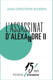 L assassinat d Alexandre II