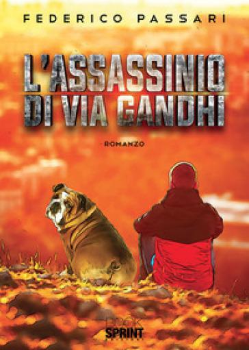 L'assassinio di via Gandhi - Federico Passari | Kritjur.org