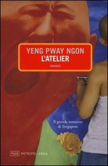 L'atelier - Ngon Yeng Pway |
