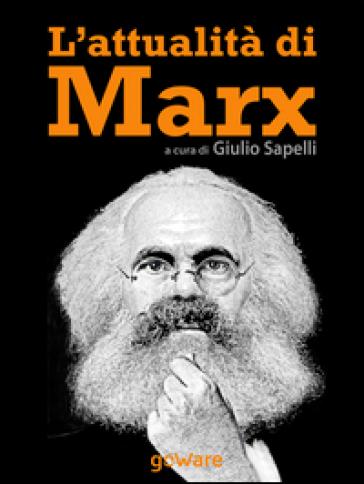 L'attualità di Marx - G. Sapelli |