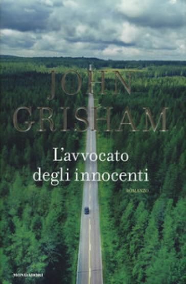 L'avvocato degli innocenti - John Grisham | Thecosgala.com